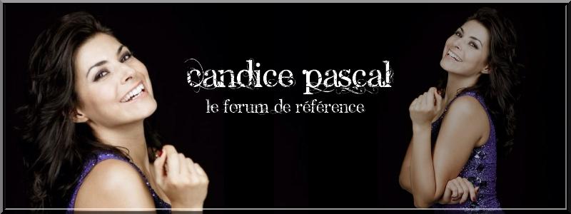 Candice Pascal - Le forum de référence