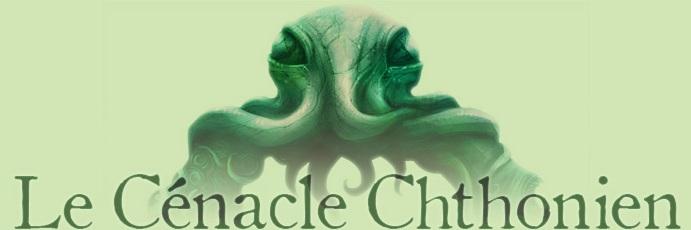 Le Cénacle Chthonien