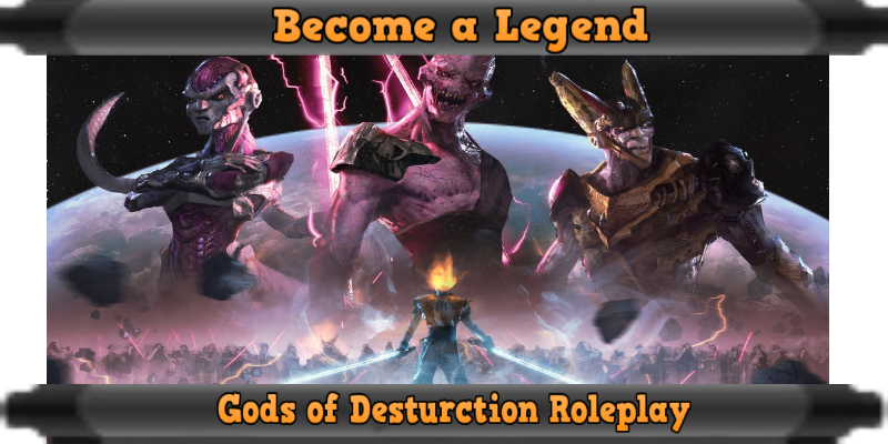 Godrp:Gods of Destruction Rp