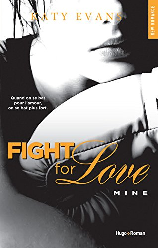 Fight For Love -  Mine  Katy Evans