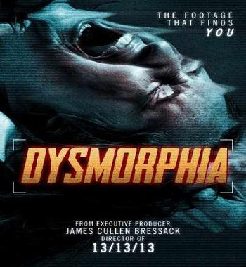 فلم Dysmorphia 2014 مترجم بجودة DvDRip