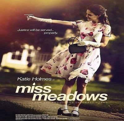 فلم Miss Meadows 2014 مترجم بجودة WEB-DL