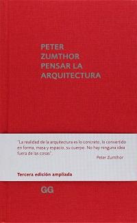 Pensar la arquitectura. Peter Zumthor