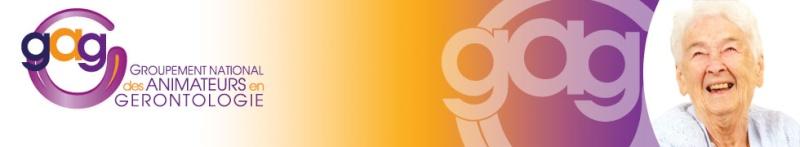 Groupement des Animateurs en Gérontologie (GAG) - Forum de discussions, partage d'informations