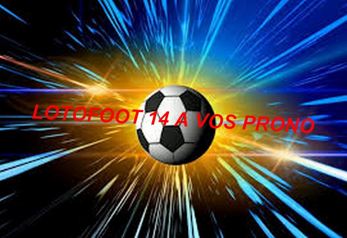 PRONOSTIC  LOTOFOOT 14