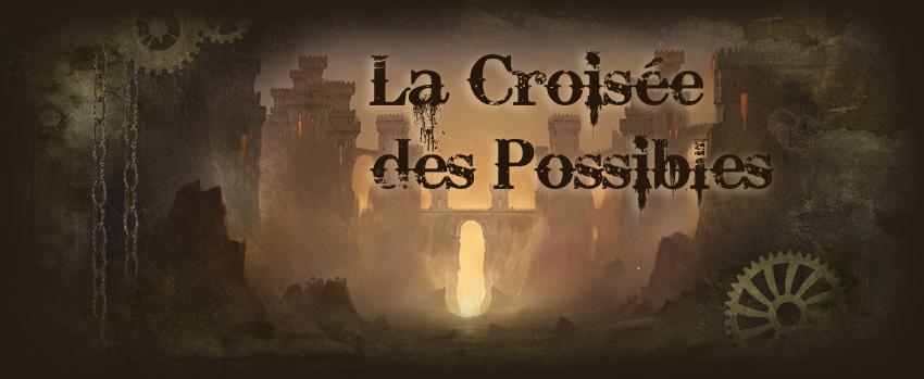 La Croisée des Possibles